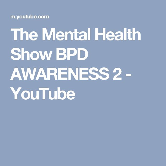 The Mental Health Show BPD AWARENESS 2 - YouTube