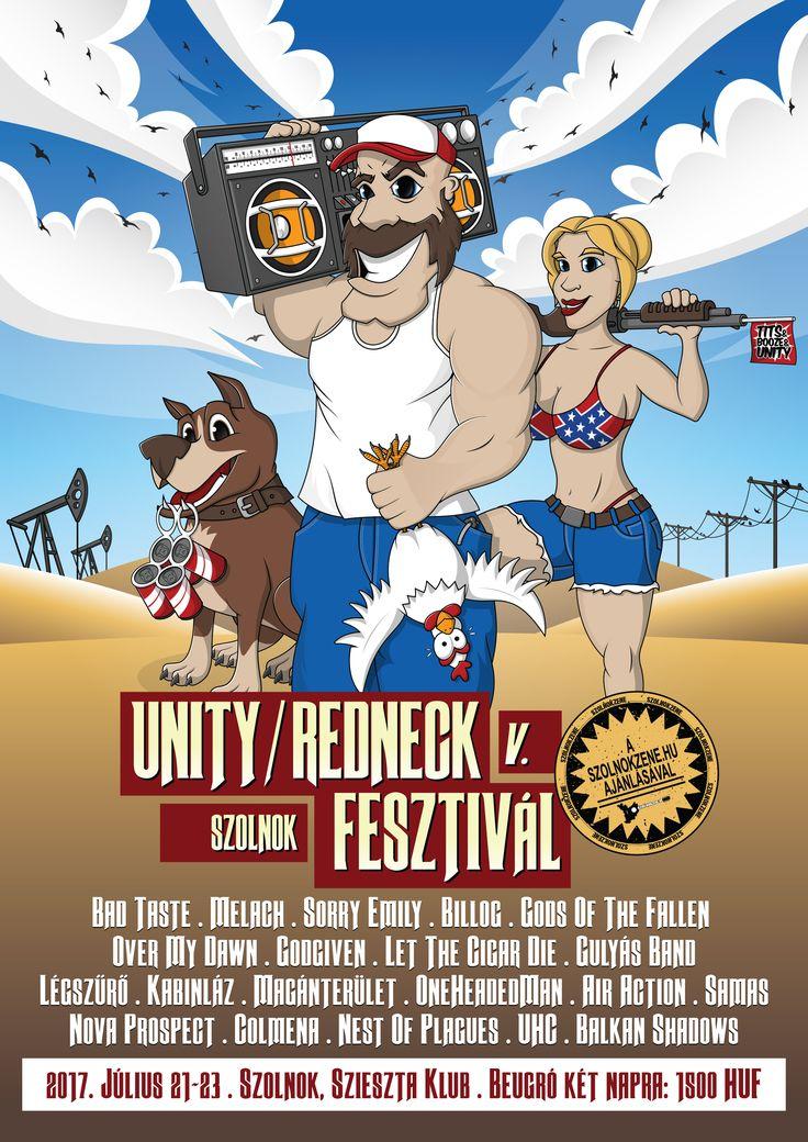 Poster design for a local music festival. Learn more: https://www.facebook.com/unityredneck/  Made by Tobler Gergő aka #tgersdiy  Follow me on Pinterest.com/tgercojones