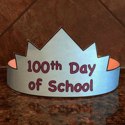 100 days of school math activities for kindergarten best for 100th day of school crown template