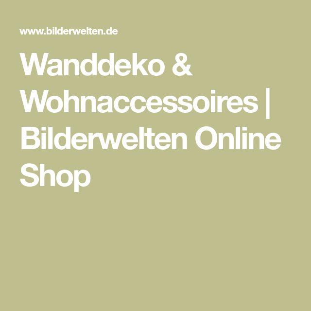 Wanddeko & Wohnaccessoires | Bilderwelten Online Shop