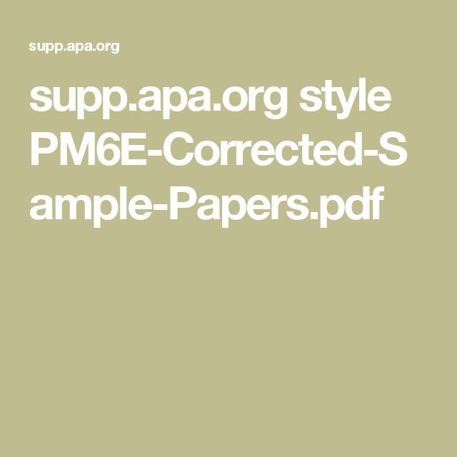 supp.apa.org style PM6E-Corrected-Sample-Papers.pdf