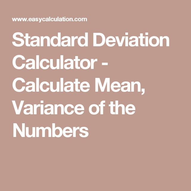 Standard Deviation Calculator - Calculate Mean, Variance of the Numbers