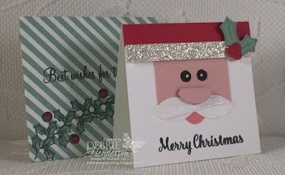Debbie's Designs: Advanced Class for November using Holly Berry Happiness & Star Of Light. We created Punch Art with a painted Santa Paintbrush, a Santa Mini Card and coordinating envelope. Debbie Henderson.