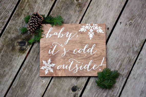 Baby it's cold outside - Christmas Sign - Wood Signs - Wood