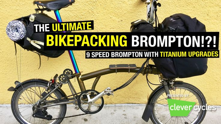 """ThePathLessPedaledさんのツイート: """"Ultimate Bikepacking Brompton https://t.co/whmpJUiVTS https://t.co/JePbhY79GE"""""""