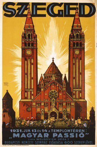 """Szeged - """"Magyar Passio"""" - 1931 - (J. Haranghy) -"""