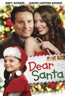 Dear Santa (TV Movie 2011)--Lonely and drifting through life, twenty-four-year-old Crystal discovers a letter from a little girl asking Santa to send her daddy a new wife for Christmas. Crystal decides to seek them out in the hopes of making herself their gift from Santa.