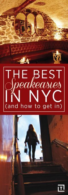 THE ABSOLUTE BEST SPEAKEASIES IN NEW YORK CITY, AND HOW TO GET INTO THEM