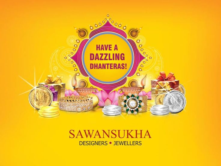 Sawansukha Jewellers wishes all a very Happy Dhanteras