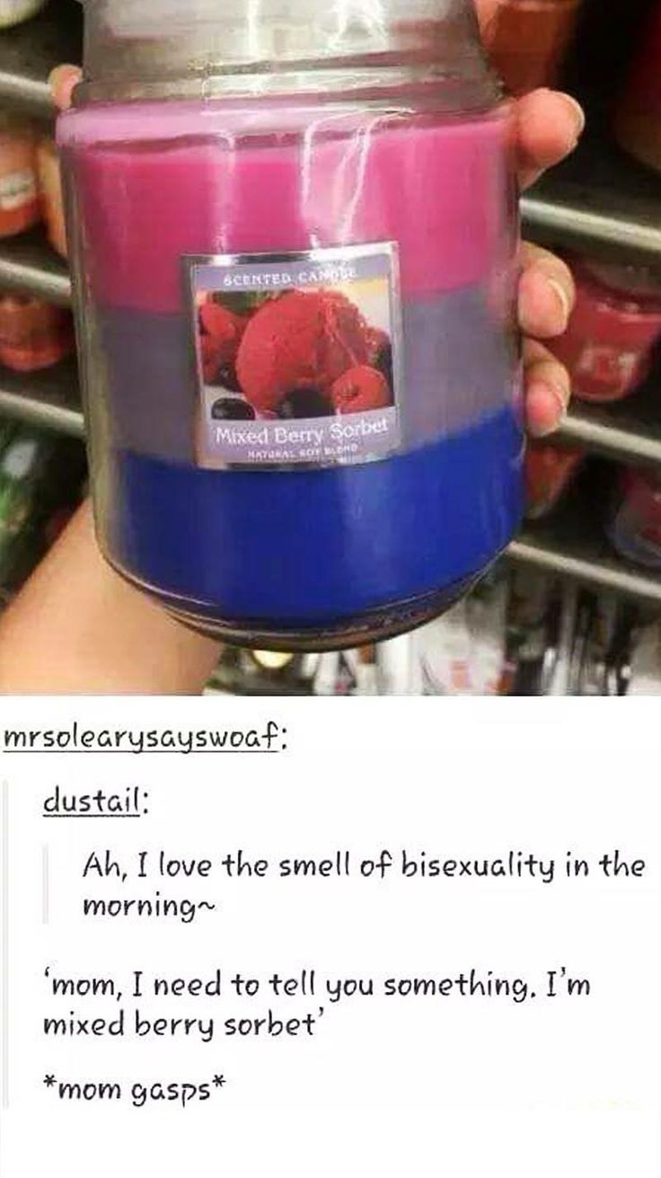 This explains why all my bisexual friends smell seemingly berry-like XD