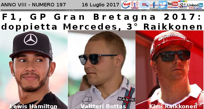 F1, GP Gran Bretagna 2017: doppietta Mercedes, 3° Raikkonen – Classifica Piloti