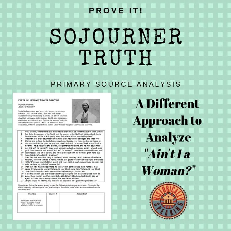 Sojourner Truth Ain T I A Woman Prove It Primary Source