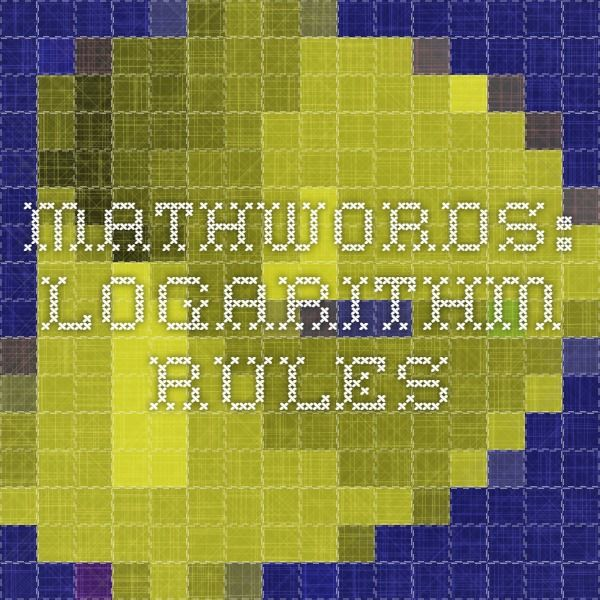 Mathwords: Logarithm Rules
