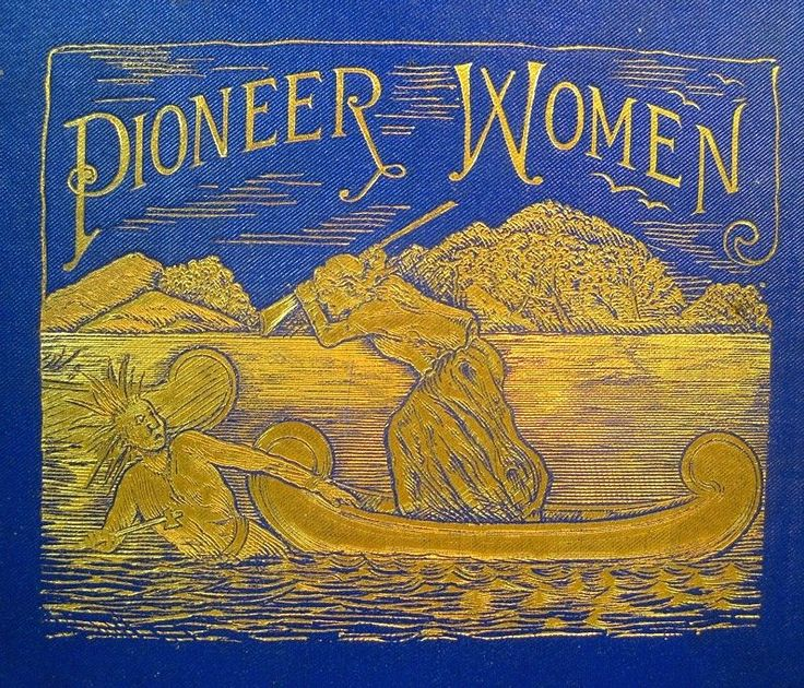 INDIAN WARS Pioneer Women 1896 LIFE & DEATH ON AMERICAN FRONTIER Donner Party