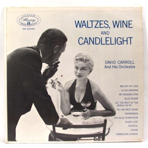 David Carroll - Waltzes, Wine and Candlelight