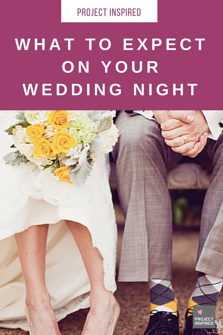 7 Rules For Having The Hottest Wedding Night Weddings And Stuff