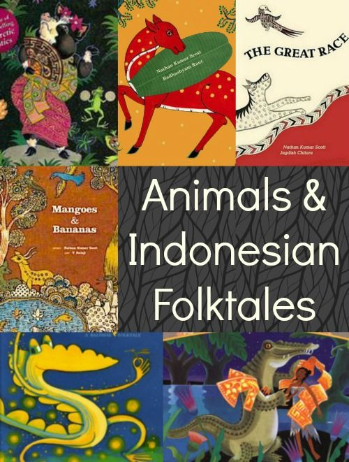 #kidlit Animals and Indonesian Folktales with pre-reading activities & a list of great books.