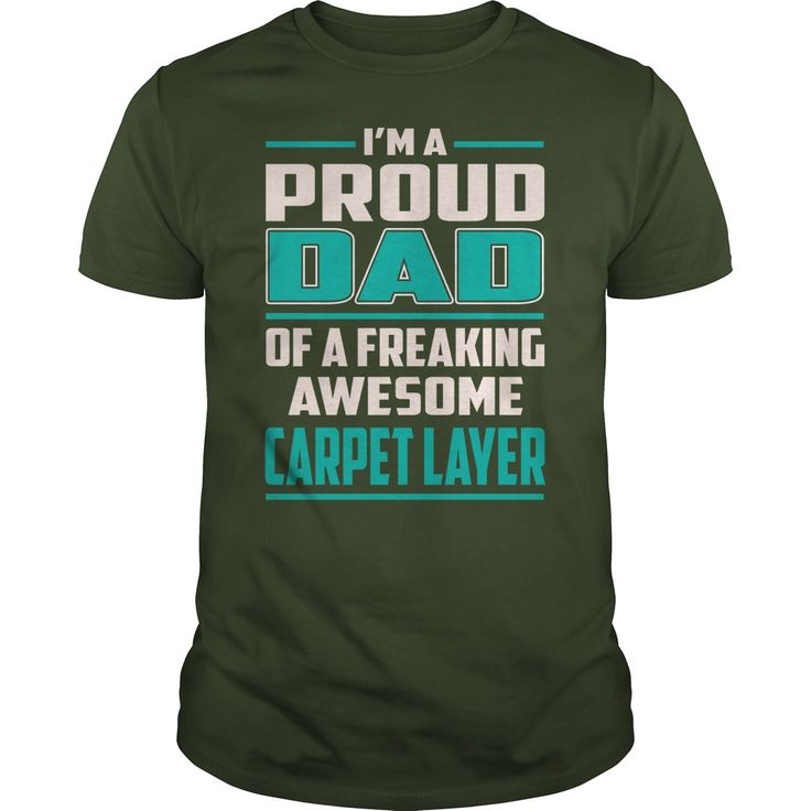 Carpet Layer Proud DAD Job Title T-Shirts #gift #ideas #Popular #Everything #Videos #Shop #Animals #pets #Architecture #Art #Cars #motorcycles #Celebrities #DIY #crafts #Design #Education #Entertainment #Food #drink #Gardening #Geek #Hair #beauty #Health #fitness #History #Holidays #events #Home decor #Humor #Illustrations #posters #Kids #parenting #Men #Outdoors #Photography #Products #Quotes #Science #nature #Sports #Tattoos #Technology #Travel #Weddings #Women