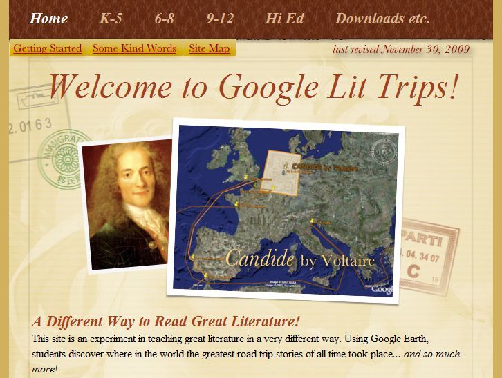 Google Lit Trips allows students to tour the places where the characters they read about are living. This website has over 35 pre-created trips that teachers and students can download and run through Google Earth. The lit trips are easy to navigate and organized by grade level. The website also gives step by step instructions on how teachers can create their own lit trips, tips for using Google Earth and ideas for integrating Google Lit trips into your current curriculum.