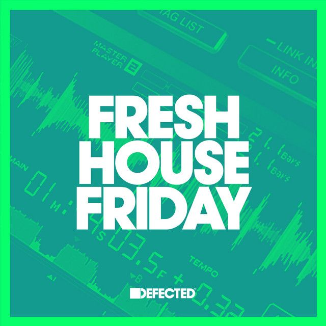Fresh House Friday Defected 2020 In 2021 Fresh House House Music Martinez Brothers