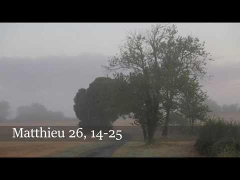 Évangile selon Saint-Matthieu - Mt 26, 14-25 - 10 avril 2017