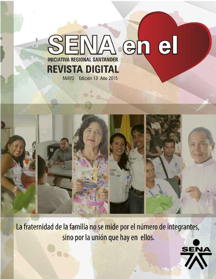 REVISTA DIGITAL SENA EN EL CORAZÓN - EDICIÓN MAYO  INICIATIVA SENA REGIONAL SANTANDER