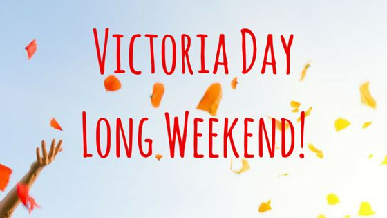 There are many ways to spend #VictoriaDay long weekend. It marks the beginning of #summer #activities. Visit our #blog to figure out how you would like to spend your #weekend!