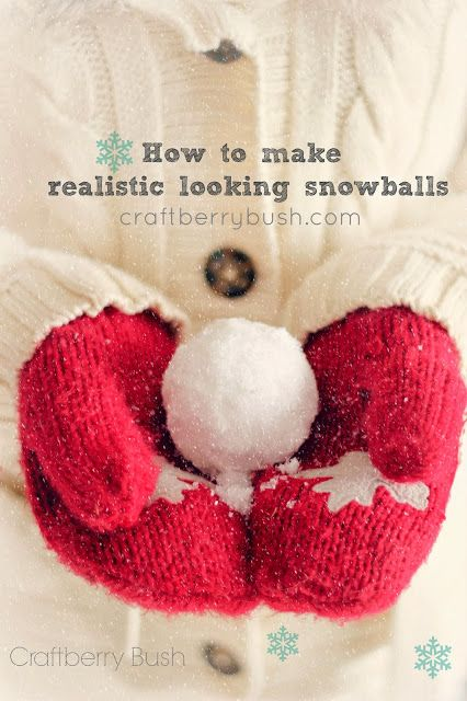 DIY How to Make Faux Snow Snowballs :: Craftberry Bush: How to make realistic looking snowballs