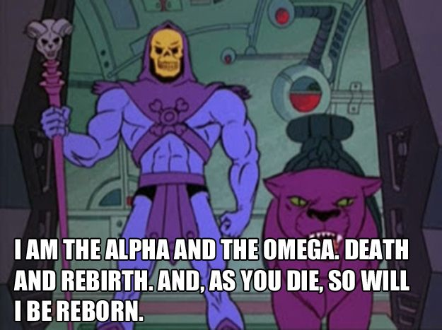 For when someone disagrees with you: | The 25 Most Inspiring Skeletor Quotes For Every Occasion