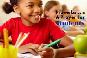 Proverbs 22:6 -Prayer For Students http://www.missionariesofprayer.org/2015/08/proverbs-226-prayer-for-students/