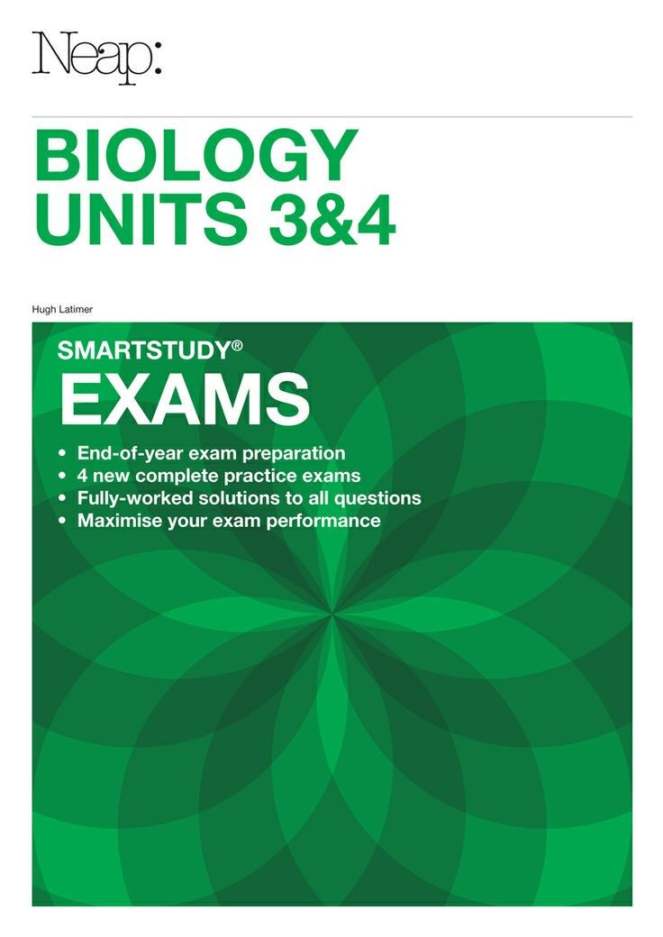 2013 - Designed to help students in their preparation for exams to maximise results and overall performance, the Neap Biology Units 3&4 smartstudy® Exams Guide contains: 4 complete practice exams to comprehensively test students' knowledge of the entire Unit 3&4 course, and fully-worked solutions, including explanations of multiple-choice questions, to show how and why answers are derived and marks are gained.