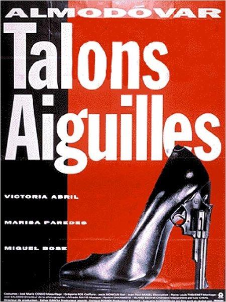Talons Aiguilles : affiche Pedro Almodóvar