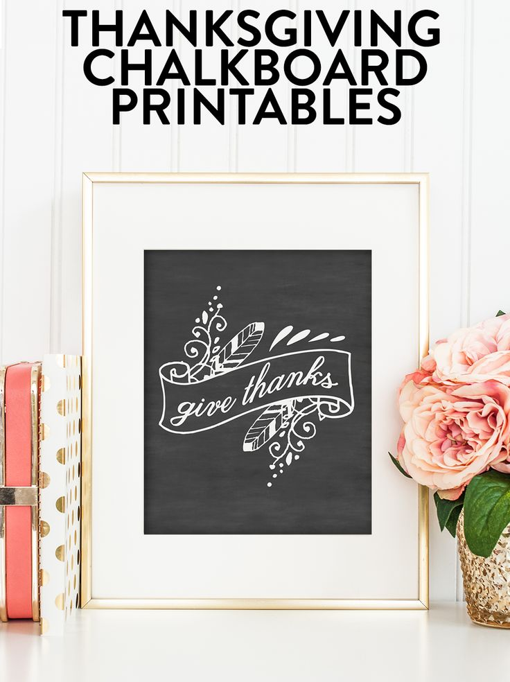 Get these wonderful Thanksgiving chalkboard printables and celebrate the season in style!