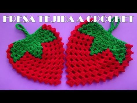 FRESA CON HOJAS A CROCHET MANUALIDADES TEJIDAS PARA EL HOGAR - YouTube