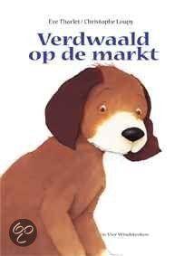 bol.com | Verdwaald Op De Markt, Eve Tharlet & Christophe Loupy | 9789055799213 |...