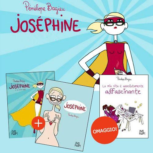 Joséphine: paghi 2 prendi 3! - GoodBook.it