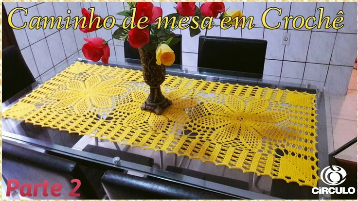 Caminho de mesa em Crochê 2/2 . Tutorial Por Vanessa Marcondes. - YouTube