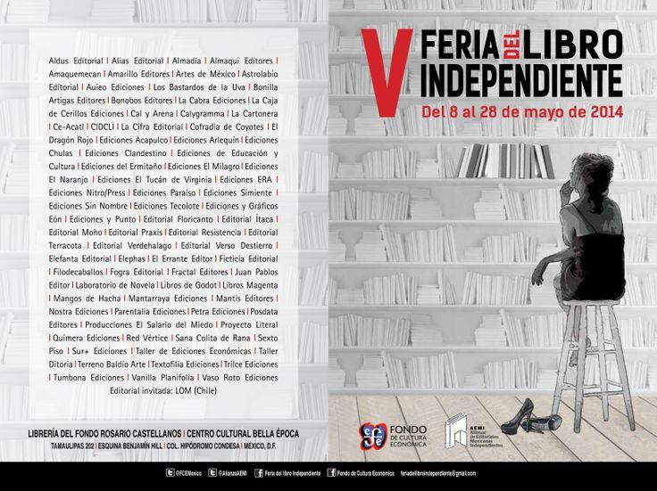 ¡Ya estamos listos! Nos vemos del 8 al 28 de mayo en la V Feria del Libro Independiente en la librería del Fondo de Cultura Económica Rosario Castellanos.