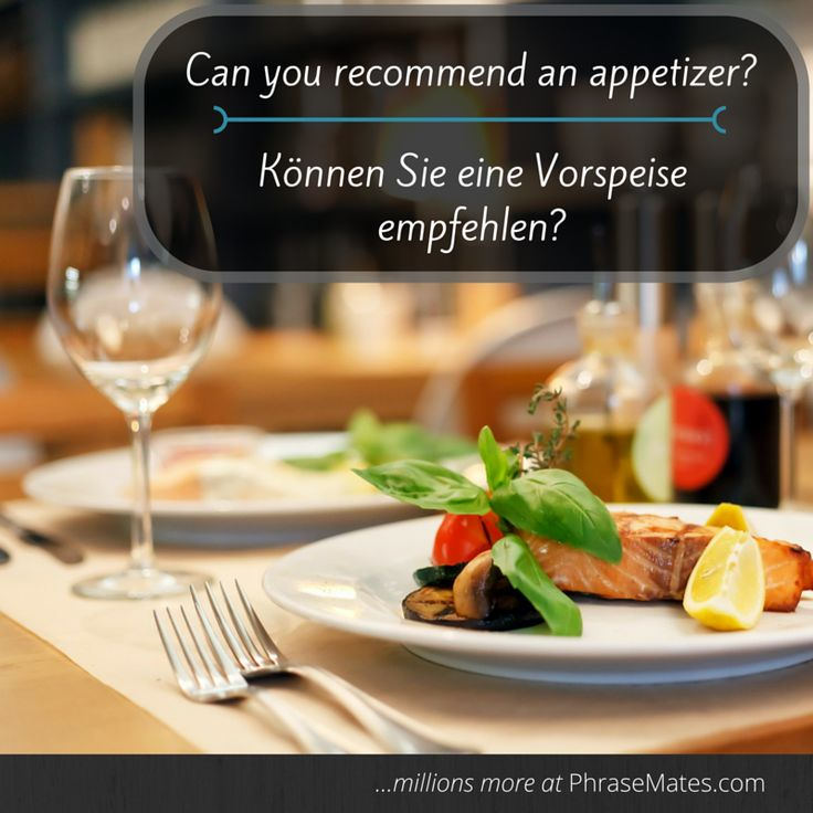Get a special taste of Germany!  Ask your waiter and try local appetizers!