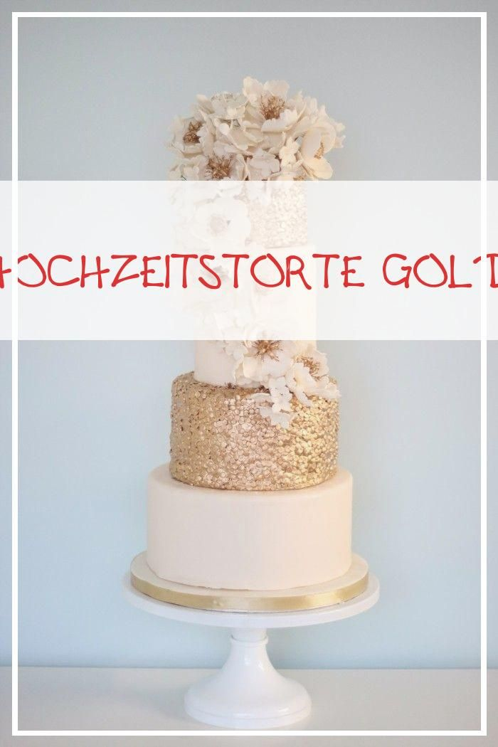 Perfect 13 Hochzeitstorte Gold Vanilla Cake Cake Desserts