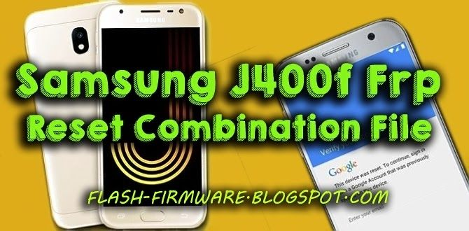 DownloadSamsung J400f Frp Reset Combination File File Information