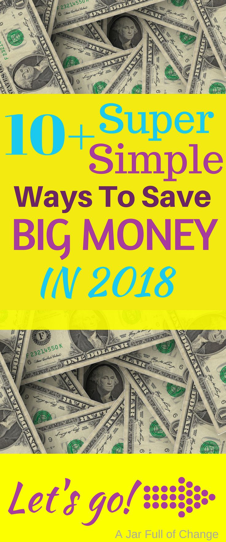 Save Money in 2018 with these simple money tips!