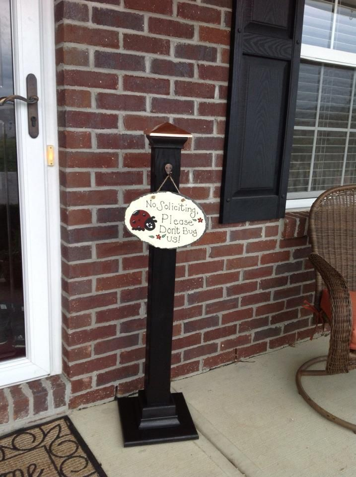No Soliciting sign and post. Great job!!! I like this one!