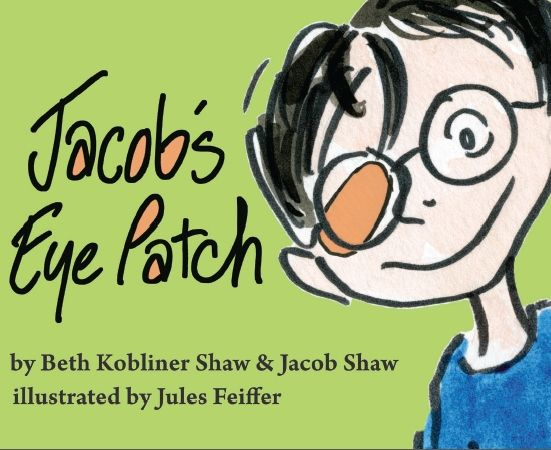 The Book - Jacob's Eye Patch - Children's book about differences