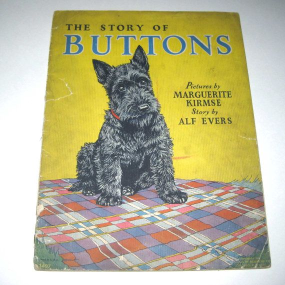 The Story of Buttons Vintage 1930s Children's Book About a Scottie or Scotty Dog