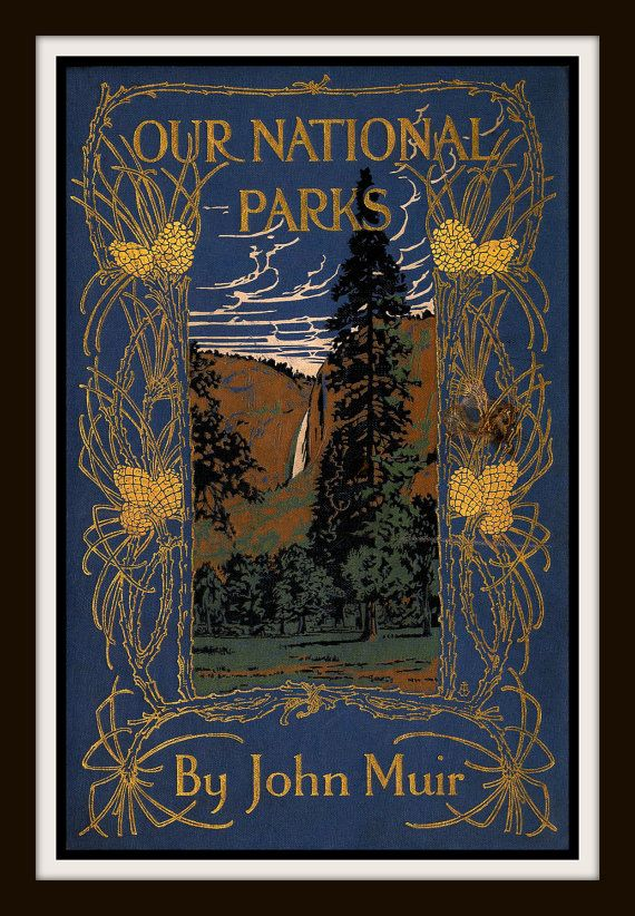 Book Cover Vintage Quotes : Vintage book cover our national parks circa by john muir
