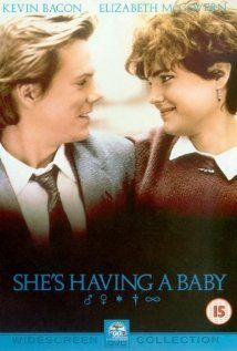 She's Having a Baby: 80S Movie, Babies, Great Movie, Bacon Movie, Funny Movie, Baby 1988, Favorite Movies, Kevin Bacon, Time Favorite