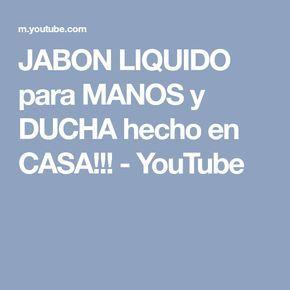 JABON LIQUIDO para MANOS y DUCHA hecho en CASA!!! - YouTube