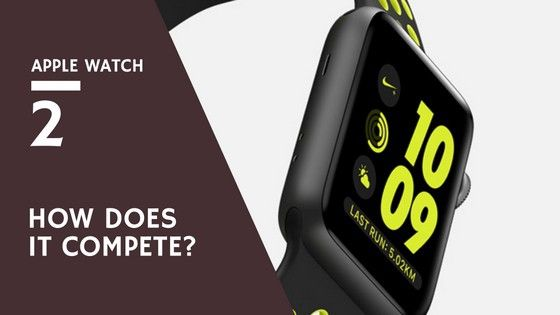 Apple Watch 2 goes face to face with top wearable tech. Like Garmin and Fitbit