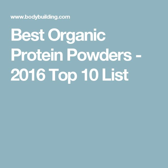 Best Organic Protein Powders - 2016 Top 10 List